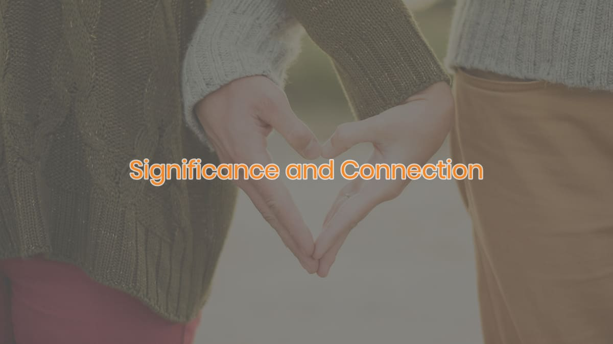 Significance and Connection