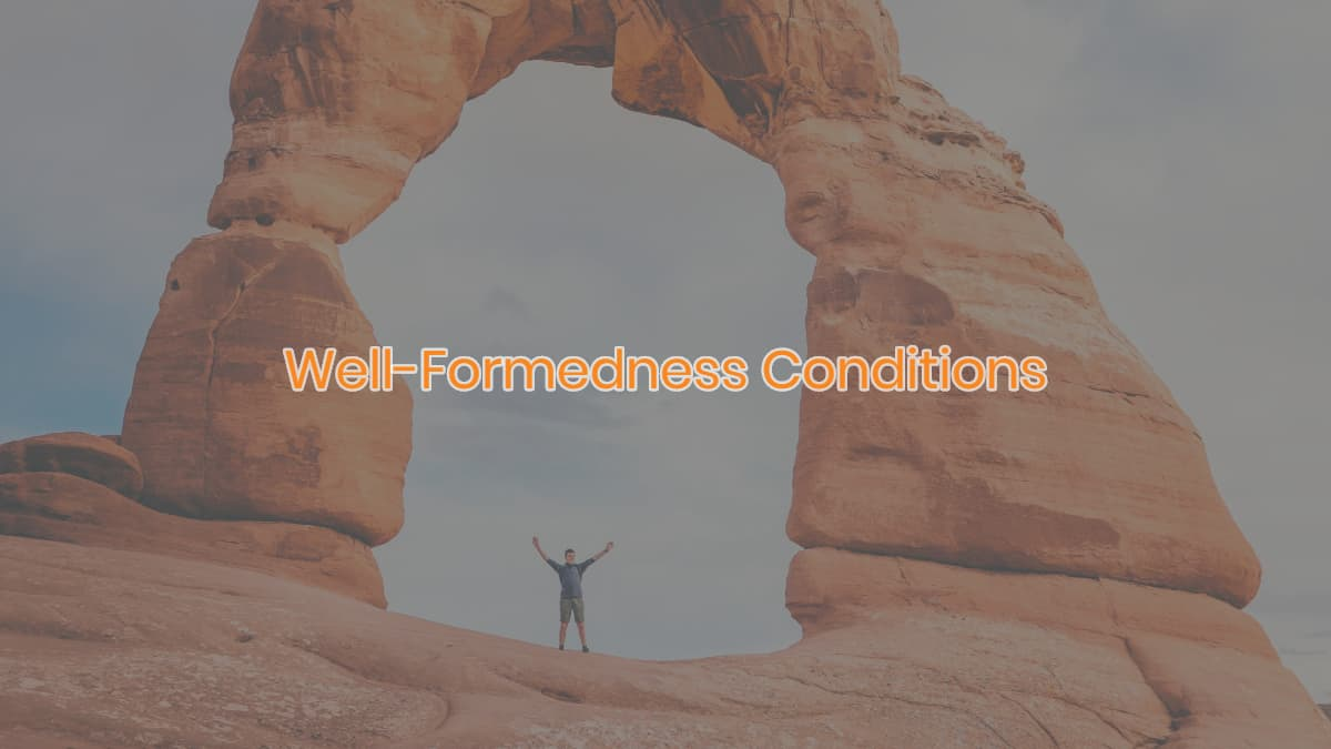 Well-Formedness Conditions