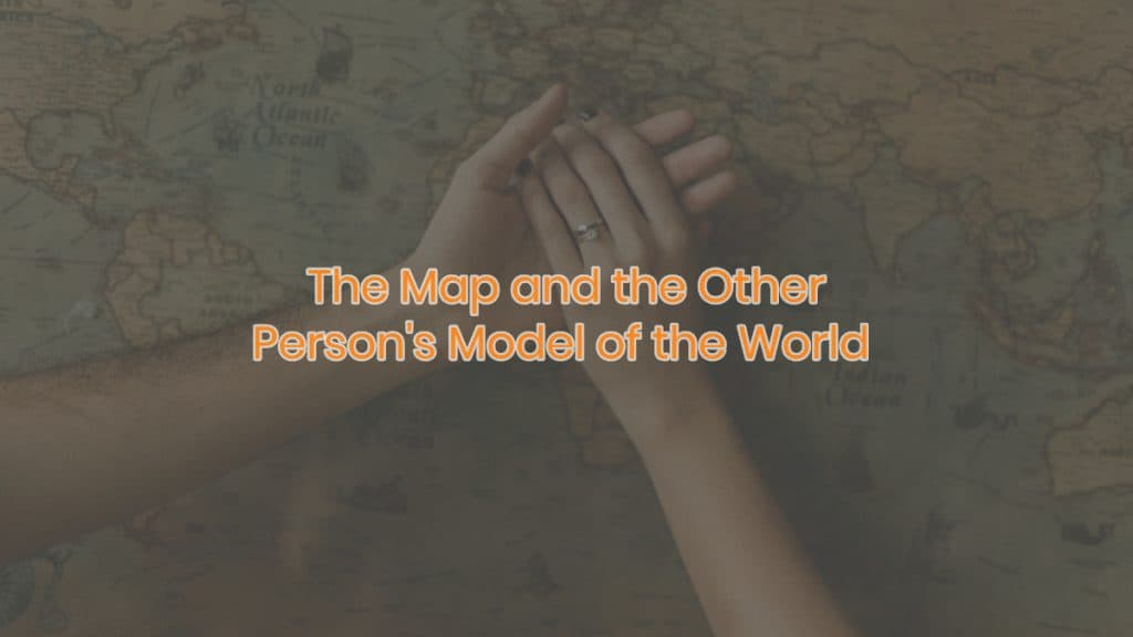 The Map and the Other Person's Model of the World